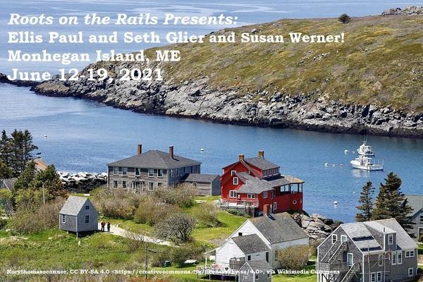 Monhegan Island Vacation with Seth Glier and Susan Werner