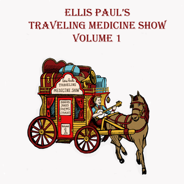 The Traveling Medicine Show Vol 1
