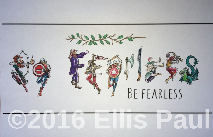 Ellis Paul039s Be FEARLESS motivational art poster