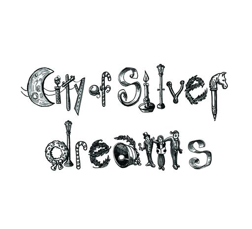 City of Silver Dreams